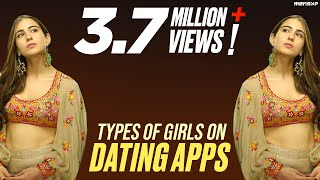 MensXP: Types Of Girls On Dating Apps Ft. Sara Ali Khan