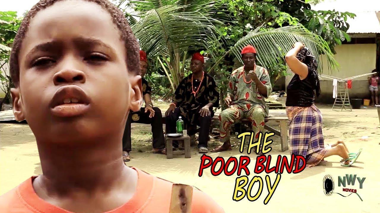 Download The Poor Blind Boy Season 3$4 - 2018 Latest Nigerian Nollywood Movie