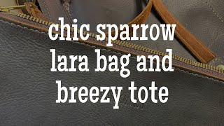 How I'm Using My Chic Sparrow Lara Bag and Breezy Tote