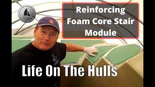 Download Mp3 Ep127 - Reinforcing  Foam Core Stair Module - Fibreglass 40 Ft Catamaran Build