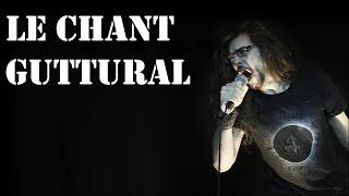 Metalliquoi ? - Episode 15 : Le chant guttural