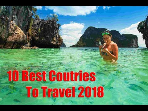 Top 10 Best Countries To Travel To Alone In 2018