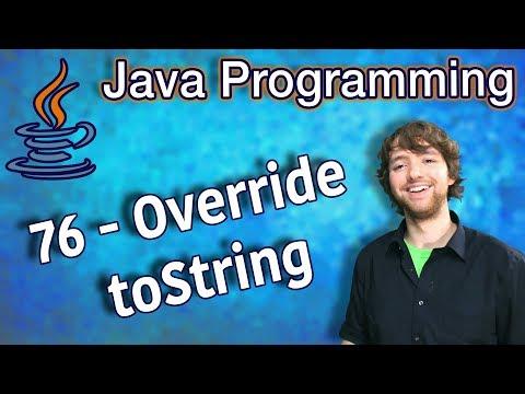 Java Programming Tutorial 76 - Override toString thumbnail