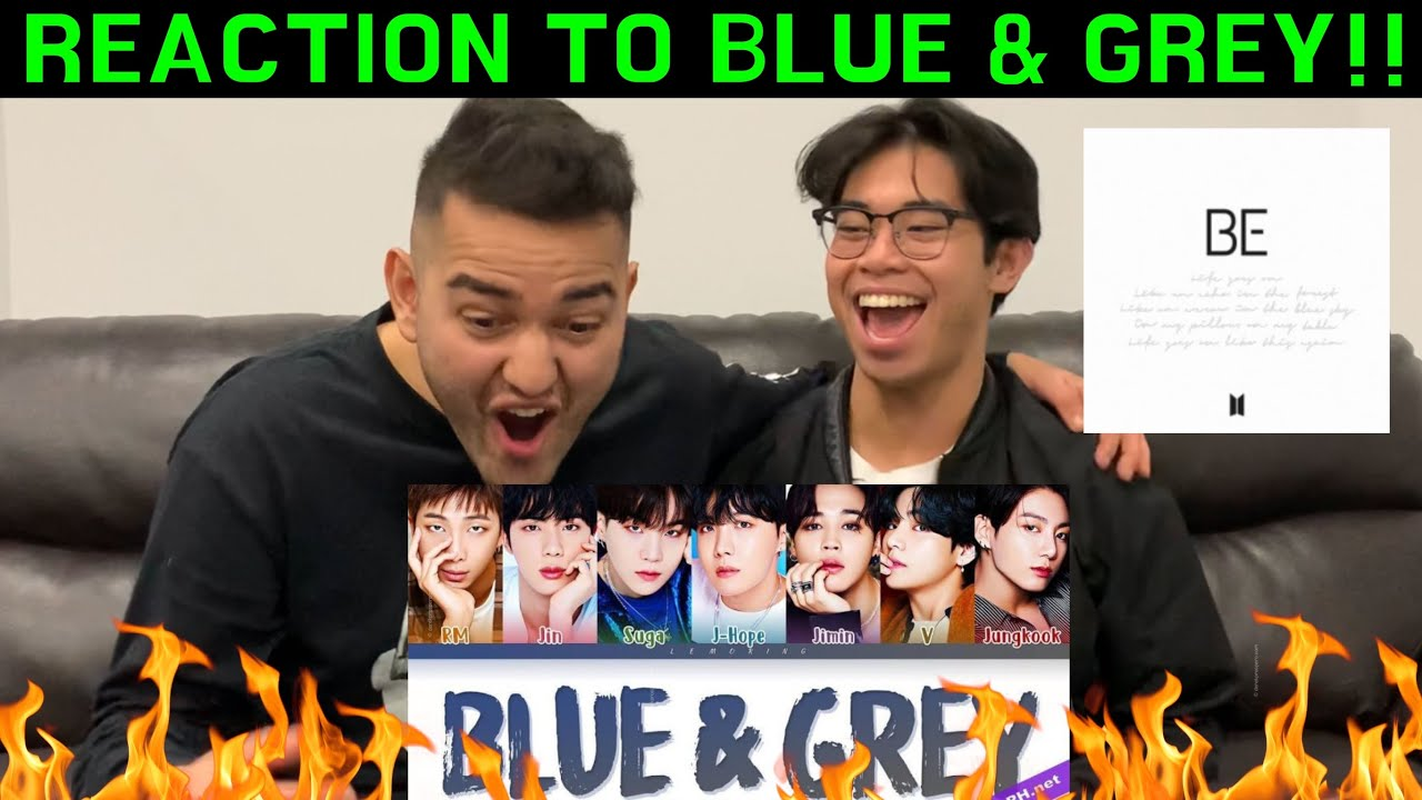 BTS Blue & Grey Lyrics (방탄소년단 Blue & Grey 가사) [Color Coded Lyrics/Han/Rom/Eng] REACTION!!