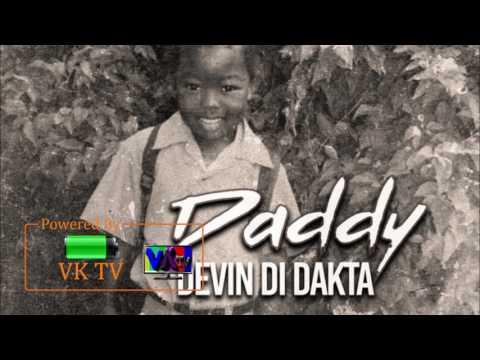 Devin Di Dakta - Daddy (July 2017)