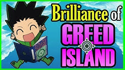 The Brilliance of Greed Island - Hunter X Hunter Discussion