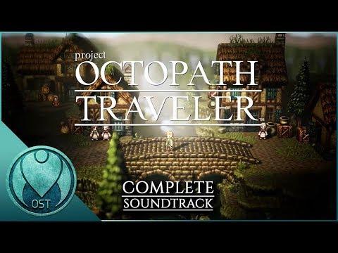 Lagu Video Octopath Traveler  2018  - Complete Soundtrack Ost  オクトパストラベラー  Terbaru