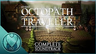 Octopath Traveler (2018) Complete Soundtrack Ost (オクトパストラベラー)