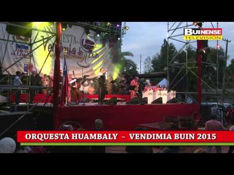 ORQUESTA HUAMBALY  VENDIMIA  BUIN 2015