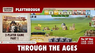 Through the Ages Digital - 2-player playthrough - Part 1