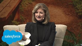 Personal Empowerment: How to Live a Successful Life with Arianna Huffington | Salesforce