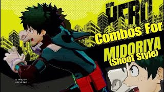 My Hero One's Justice: Deku (Shoot-Style) Combos