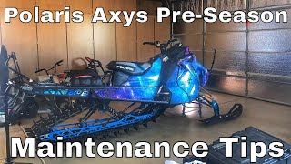 Polaris Axys Pre-Season Maintenance Tips
