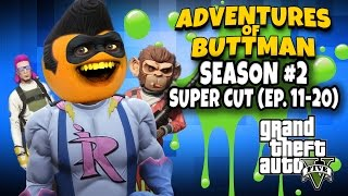 Adventures of Buttman Season 2 Supercut [Eps 11 - 20]