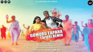 Gumburu Tapara Tapori Remix DJ Shadow SL