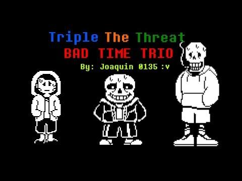 Bad Time Trio Au's Triple The Threat