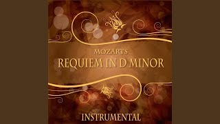 Requiem in D Minor, K. 626: VII. Agnus Dei - VIII. Communio, Lux Aeterna (Instrumental)