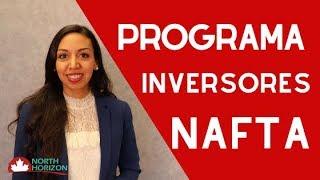 Programa de Inversores NAFTA - Emigre a Canadá 2019