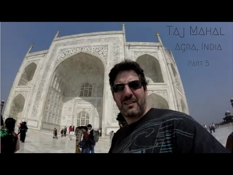 India, Agra: (Ep.53) My Final Taj Mahal Vlog (Part 5)