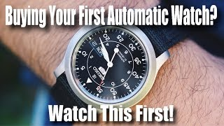 Buying Your First Automatic Watch?  Watch This First!