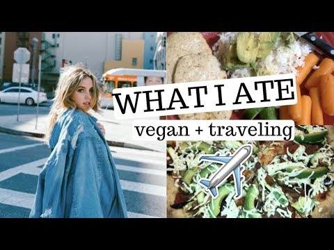 WHAT I ATE TODAY ✈️ VEGAN + TRAVELING