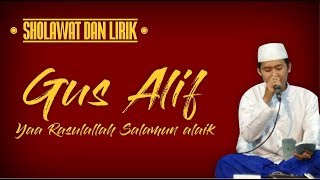Gus Alif - Yaa Rosulallah (prau layar version) lyric