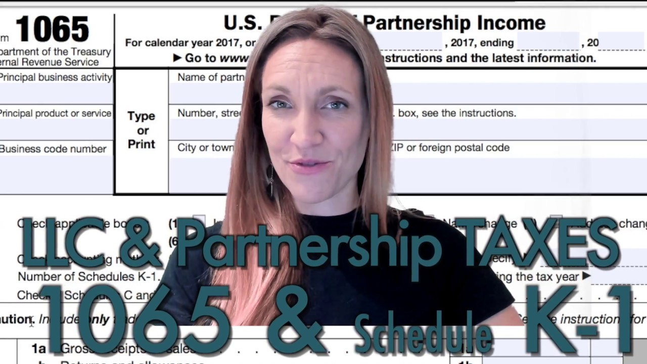 Form 1065 Llcpartnership Business Taxes Schedule K 1 Explained