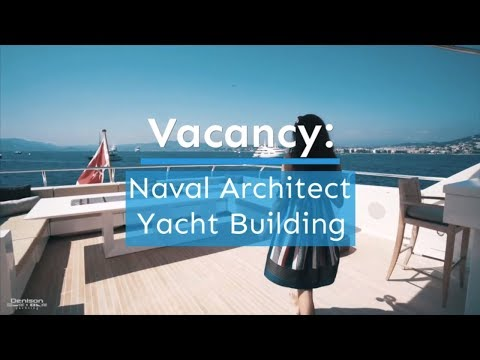 Vacancy: Naval Architect (Yacht Building)