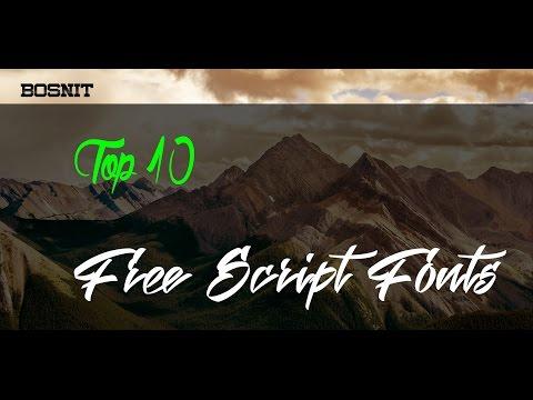 Top 10 - Best Free Script Fonts