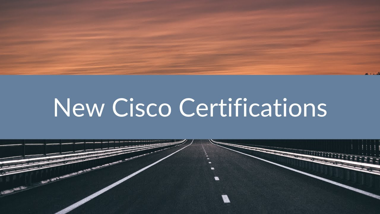 Cisco Certification Changes Webinar Recording Sunset