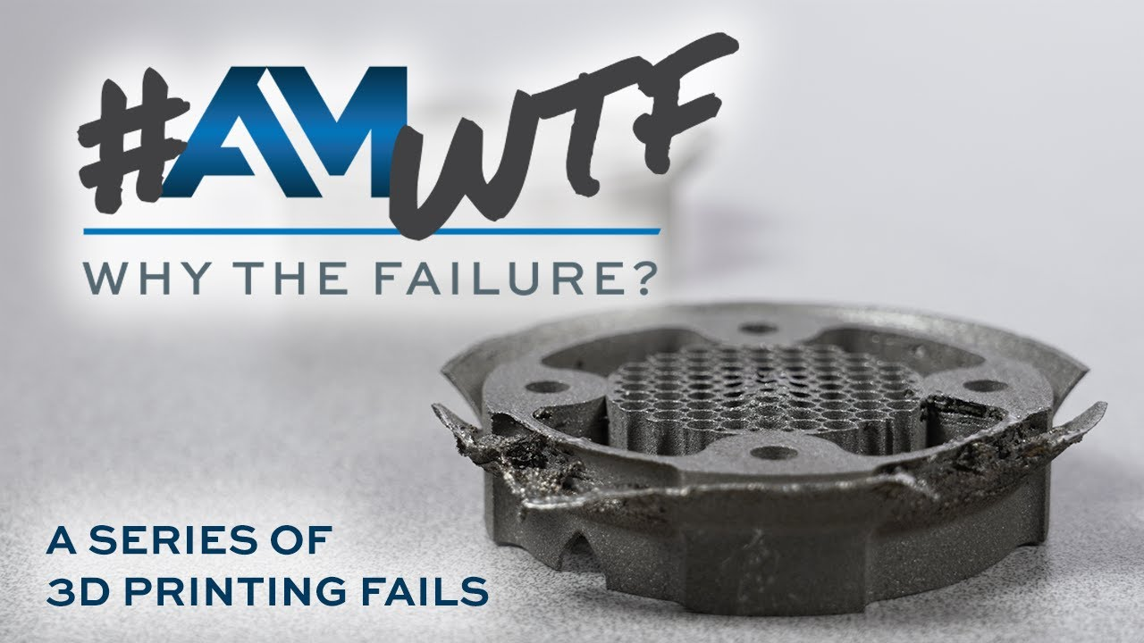 Support Structures and Build Layout Lead to Series of Fails — AM: Why the Failure? #4