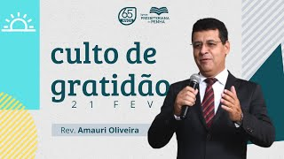CULTO DE GRATIDÃO   REV. AMAURI OLIVEIRA