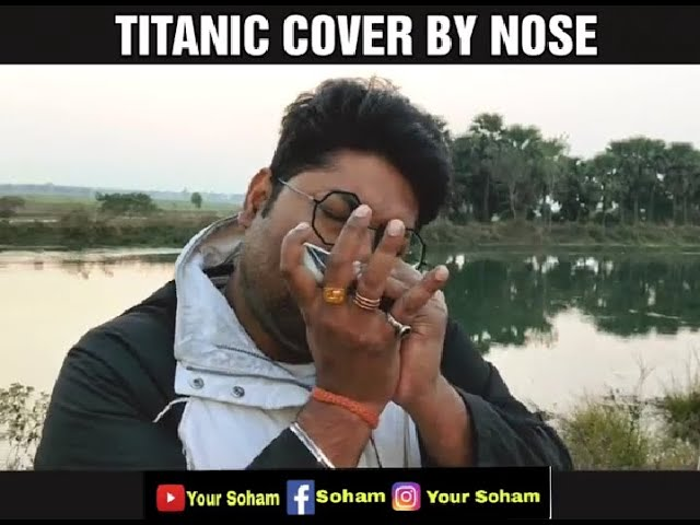 My Heart will Go On (Titanic)  By Nose || Harmonica Cover By Soham