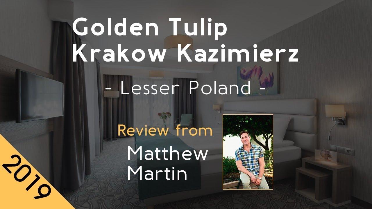 Golden Tulip Krakow Kazimierz 4 Review 2019 Youtube