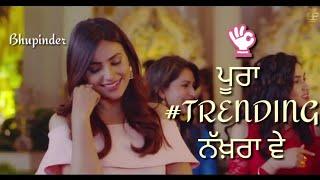 Trending Nakhra By Amrit Maan :: Whatsapp Status Video ::DOWNLOAD HERE ::