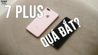 iPhone 7 Plus vẫn có giá QUÁ ĐẮT?