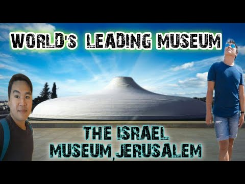 THE ISRAEL MUSEUM,JERUSALEM    CRIS TV
