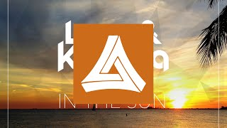 [Electro House] Lope & Kantola - In The Sun [MA Free Release]