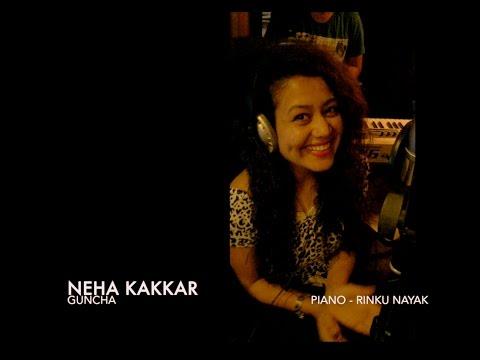 Guncha - Neha Kakkar (Live Studio Session)