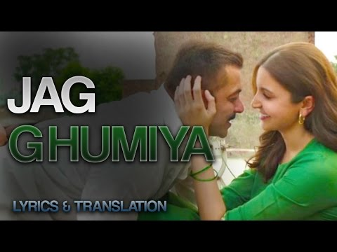 Jag Ghumiya / Ghoomiya - FULL Song With Lyrics And Translation!