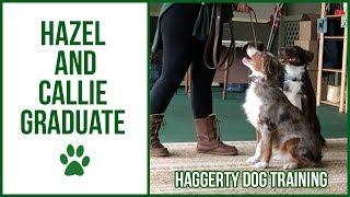 HAZEL & CALLIE: Graduation!