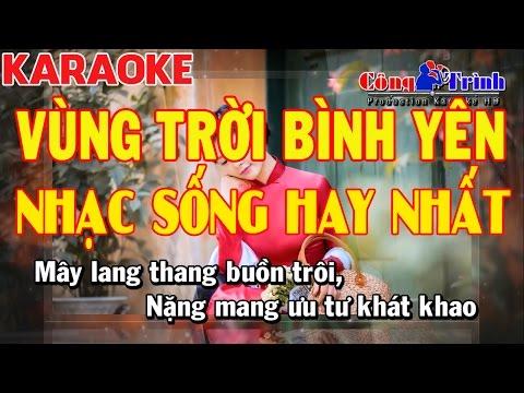 Karaoke Vùng Trời Bình Yên Disco Remix   Nhạc Sống Hay Nhất 2017   KEYBOARD TRƯỜNG GIANG