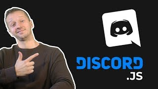 DiscordJS Tutorial - Create a Discord Bot from Scratch