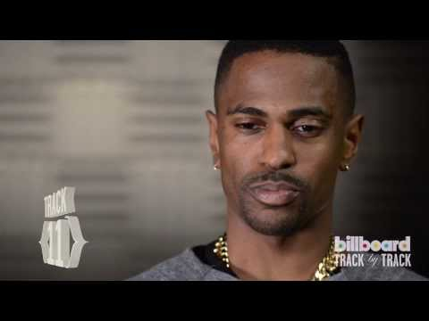 Big Sean Breaks Down 'Hall of Fame' Album, Talks Kanye West, Nicki Minaj Collabs