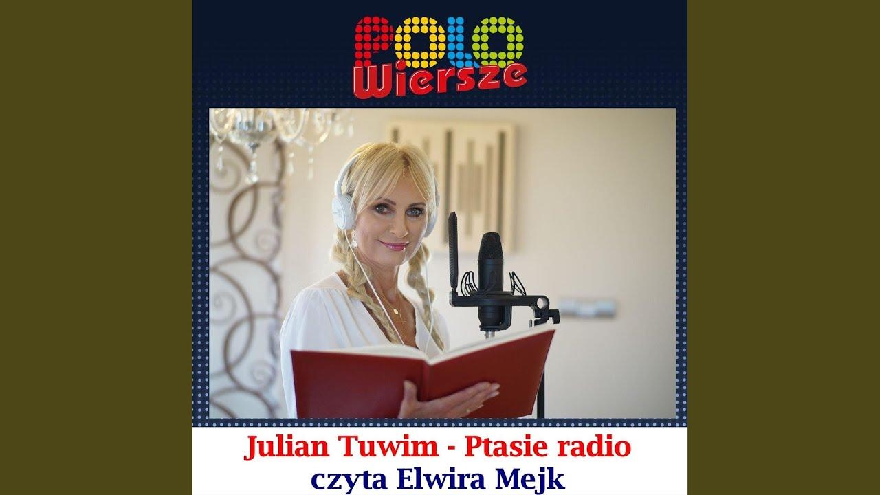 Polo Wiersze Julian Tuwim Ptasie Radio