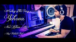 "Raj Prakash Paul - Making of the song ""Yehova"" BTS Acoustic Guitars Keba Jeremiah."