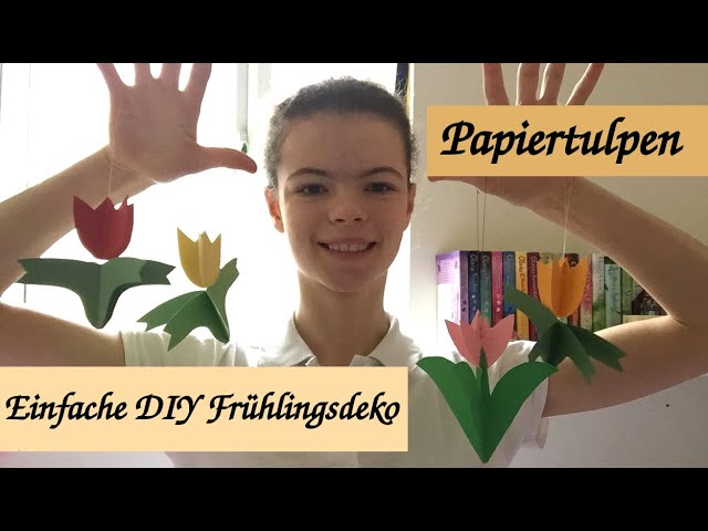 DIY Frühlings/Osterdeko Basteln: Einfaches Papiertulpen Windspiel/Mobile Bastelanleitung +PDFvorlage
