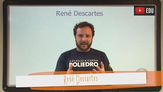 Videoaulas Poliedro | René Descartes