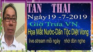 Tan Thai Truc Tiep   Ngày 19/7/2019 (Trua  vn