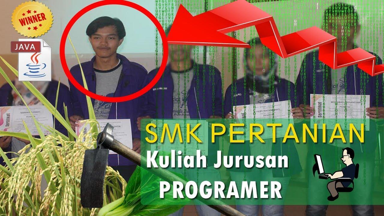 Smk Pertanian Masuk Kuliah Jurusan Teknik Informatika Vlog Youtube